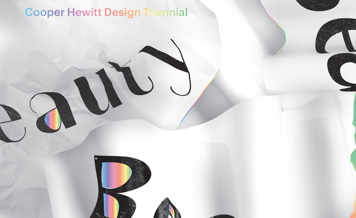 -Beauty- Cooper Hewitt Design Triennial